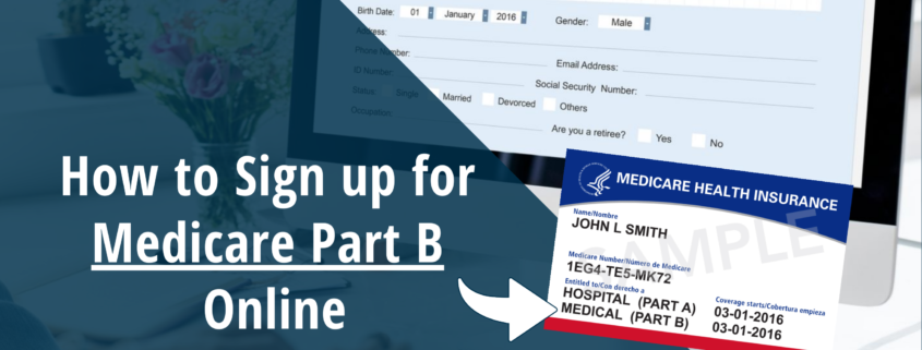, How to Sign up for Medicare Part B Online